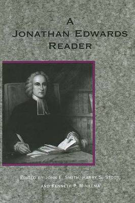 A Jonathan Edwards Reader - Edwards, Jonathan
