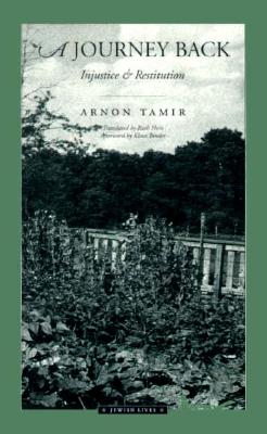 A Journey Back: Injustice and Restitution - Tamir, Arnon