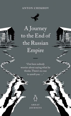 A Journey to the End of the Russian Empire - Chekhov, Anton Pavlovich