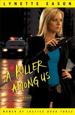 A Killer Among Us - Eason, Lynette