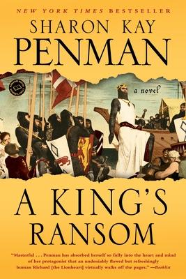 A King's Ransom - Penman, Sharon Kay