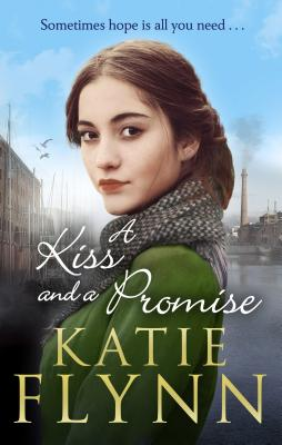 A Kiss And A Promise - Flynn, Katie