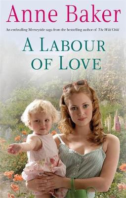 A Labour of Love - Baker, Anne