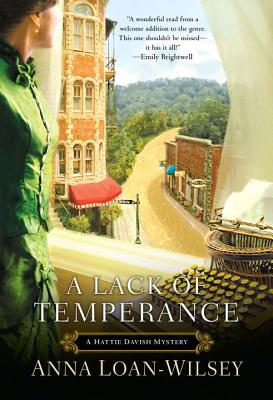 A Lack of Temperance - Loan-Wilsey, Anna