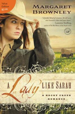 A Lady Like Sarah - Brownley, Margaret