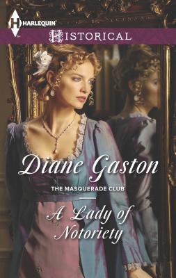 A Lady of Notoriety - Gaston, Diane