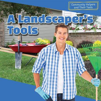 A Landscaper's Tools - Avery, Sebastian