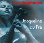 A Lasting Inspiration: Jacqueline du Pré
