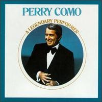 A Legendary Performer - Perry Como