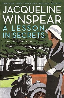 A Lesson in Secrets: A Maisie Dobbs Novel - Winspear, Jacqueline