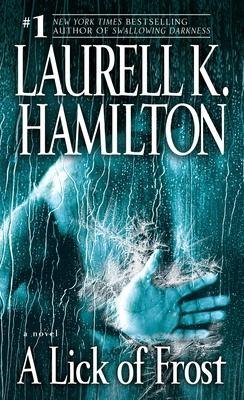 A Lick of Frost - Hamilton, Laurell K