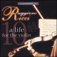 A Life for the Violin - Carl Furstner (piano); Eugenio Bagnoli (piano); Graeme McNaught (piano); Martha Argerich (piano); Ruggiero Ricci (violin);...