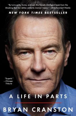A Life in Parts - Cranston, Bryan