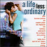 A Life Less Ordinary - Original Soundtrack