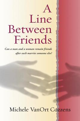A Line Between Friends - Cozzens, Michele Vanort
