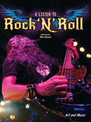 A Listen to Rock 'n' Roll - Greve, Tom