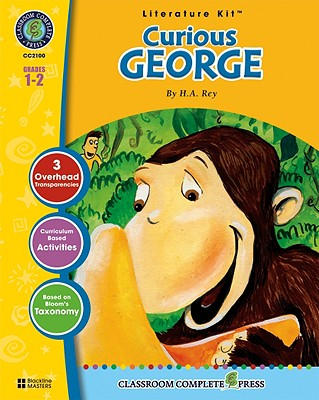 A Literature Kit for Curious George, Grades 1-2 - Goyetche, Marie-Helen, and Rey, H A