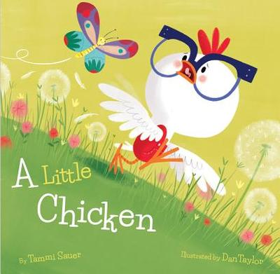 A Little Chicken - Sauer, Tammi