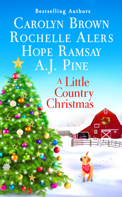 A Little Country Christmas - Brown, Carolyn, and Alers, Rochelle, and Pine, A J