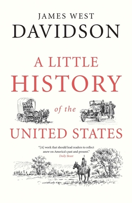 A Little History of the United States - Davidson, James West