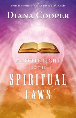 A Little Light on the Spiritual Laws - Cooper, Diana