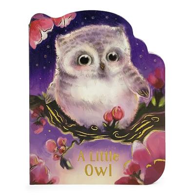 A Little Owl - Cottage Door Press (Editor), and Meyer, Jennifer (Illustrator), and Wren, Rosalee