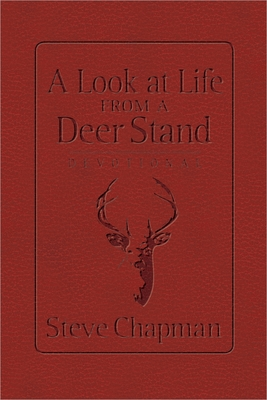 A Look at Life from a Deer Stand Devotional - Chapman, Steve