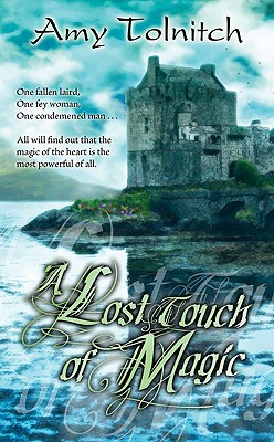 A Lost Touch of Magic - Tolnitch, Amy