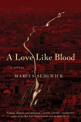 A Love Like Blood - Sedgwick, Marcus