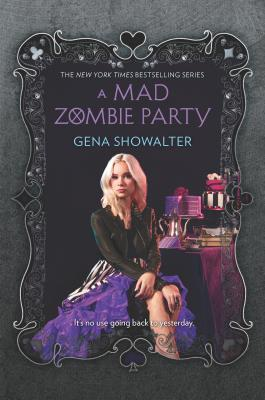 A Mad Zombie Party - Showalter, Gena