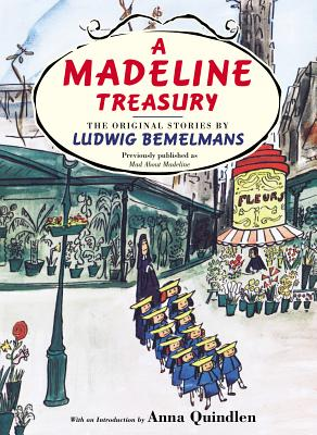A Madeline Treasury: The Original Stories by Ludwig Bemelmans - Bemelmans, Ludwig