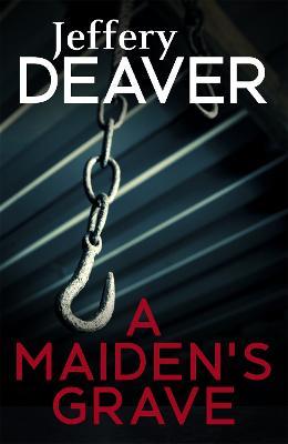 A Maiden's Grave - Deaver, Jeffery