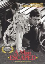 A Man Escaped - Robert Bresson