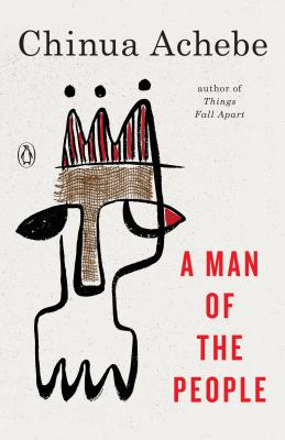 A Man of the People - Achebe, Chinua