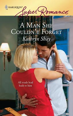 A Man She Couldn't Forget - Shay, Kathryn