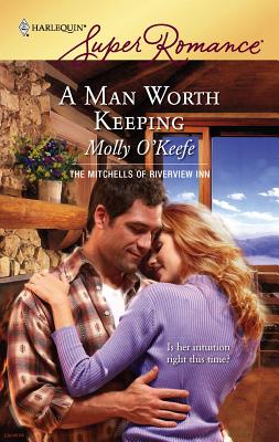 A Man Worth Keeping - O'Keefe, Molly