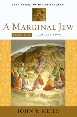 A Marginal Jew: Rethinking the Historical Jesus v. 4 - Meier, John P.