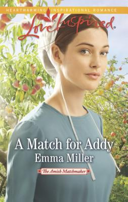 A Match for Addy - Miller, Emma