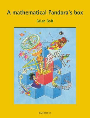 A Mathematical Pandora's Box - Bolt, Brian, and Brian, Bolt