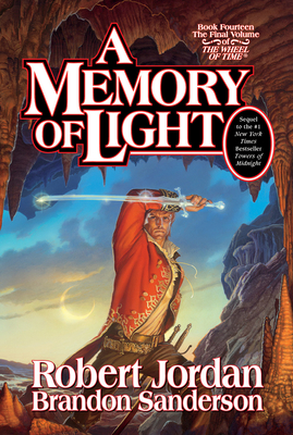 A Memory of Light - Jordan, Robert, and Sanderson, Brandon