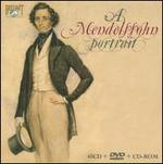A Mendelssohn Portrait [Includes DVD & CD-ROM]