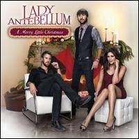 A Merry Little Christmas - Lady Antebellum