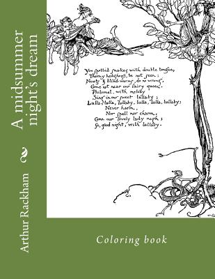 A Midsummer Night's Dream: Coloring Book - Rackham, Arthur, and Guido, Monica (Editor)
