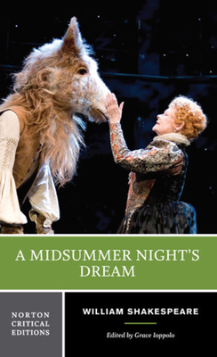 A Midsummer Night's Dream - Shakespeare, William, and Ioppolo, Grace (Editor)