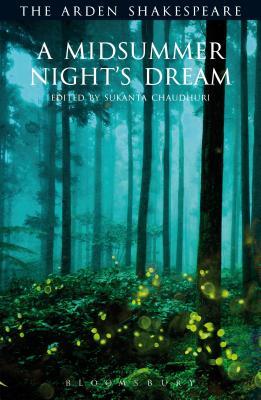 A Midsummer Night's Dream - Shakespeare, William, and Chaudhuri, Sukanta (Editor)