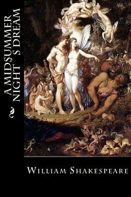 A Midsummer Nights Dream - Shakespeare, William, and Montoto, Maxim (Editor)