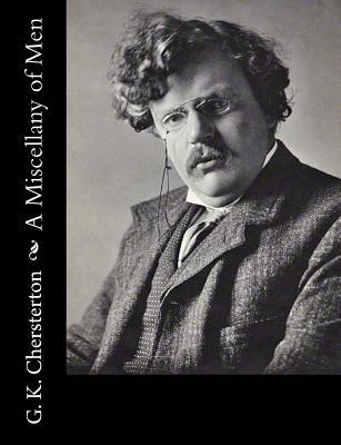 A Miscellany of Men - G K Chersterton
