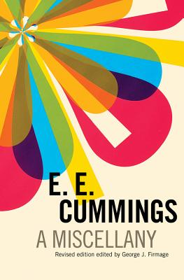 A Miscellany - Cummings, E E, and Firmage, George James (Editor)