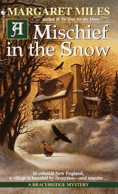 A Mischief in the Snow - Miles, Margaret, PhD, RN, Faan