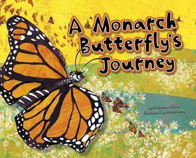 A Monarch Butterfly's Journey - Slade, Suzanne